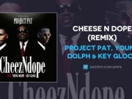 Project Pat - Cheez N Dope (Remix) ft.Young Dolph & Key Glock